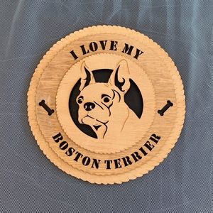 Other - I Love My Boston Terrier Wooden Wall Hanging
